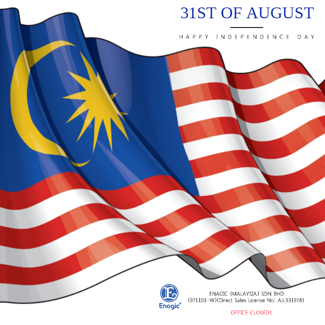NOTICE : Happy Independence Day (Office Closed)