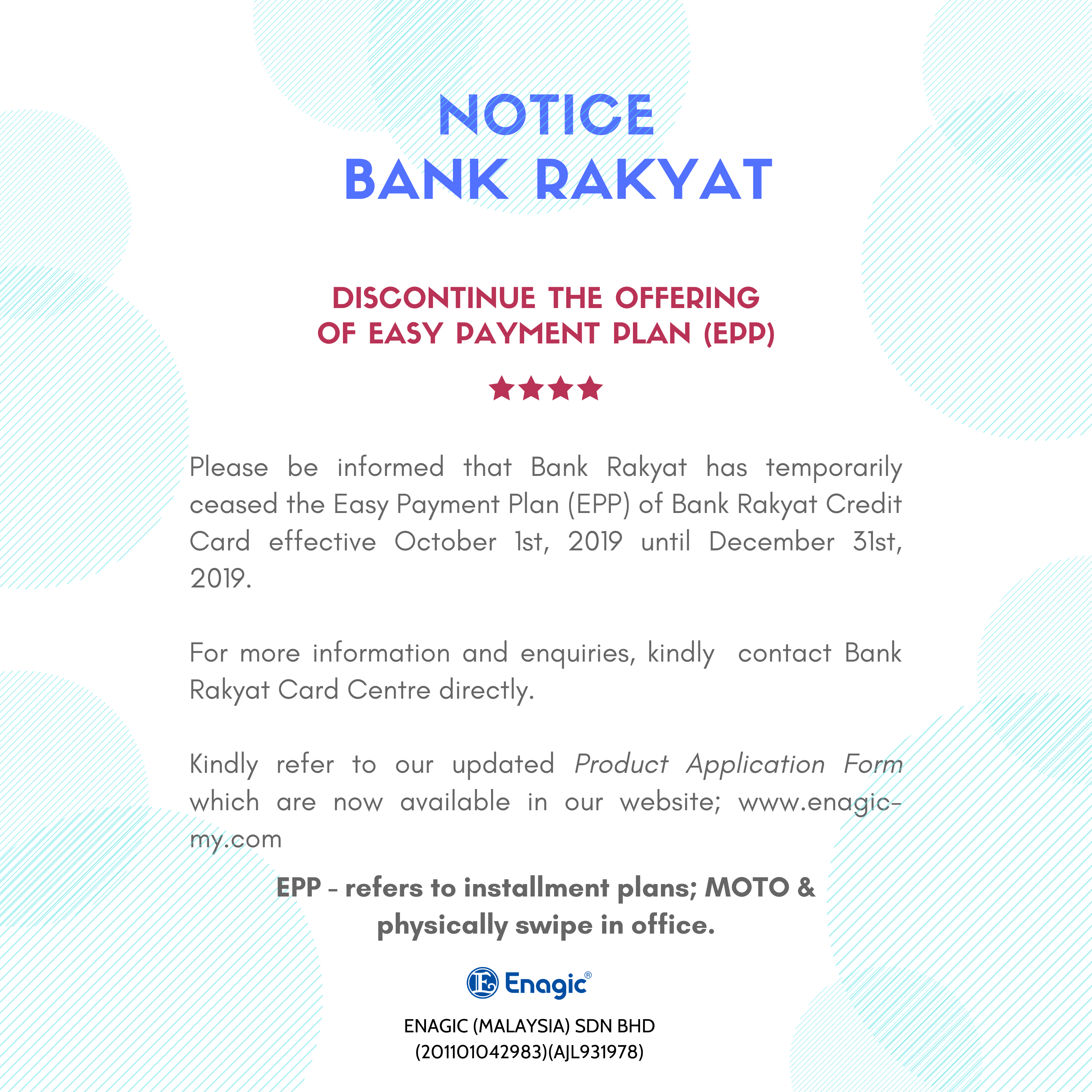 NOTICE | BANK RAKYAT (Discontinue The Offering Of Easy Payment Plan EPP)