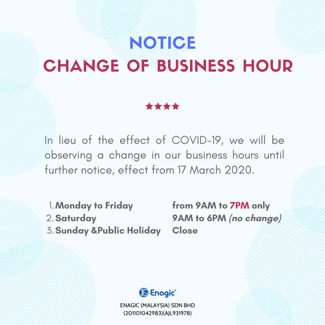 NOTICE | Change Of Business Hour