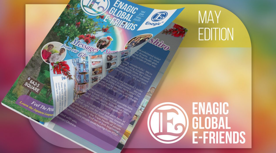 Enagic's E-Friends May 2020 Edition